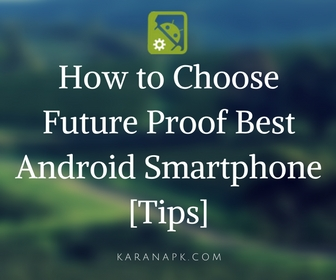 How to Choose Future Proof Best Android Smartphone