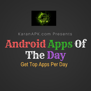 Android Apps Of The Day [11.01.2019]