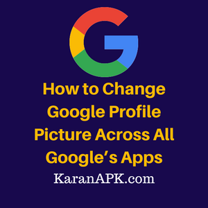 Change Google Profile Picture Across All Google's Apps