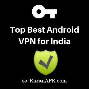 Top 12 Best Android VPN for India in 2019