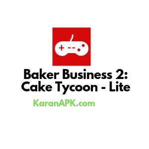 Baker Business 2 Mod Apk
