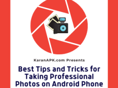 Taking Professional Photos on Android Phone