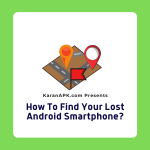 How To Find Your Lost Android Smartphone?